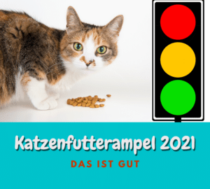 Katzenfutter Ampel 2021 | Für Nass- und Trockenfutter