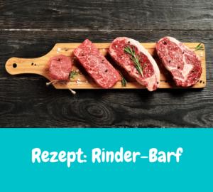 Rezept: Rinder-Barf | Für den Rindergorumet | Barfrezepte 2021